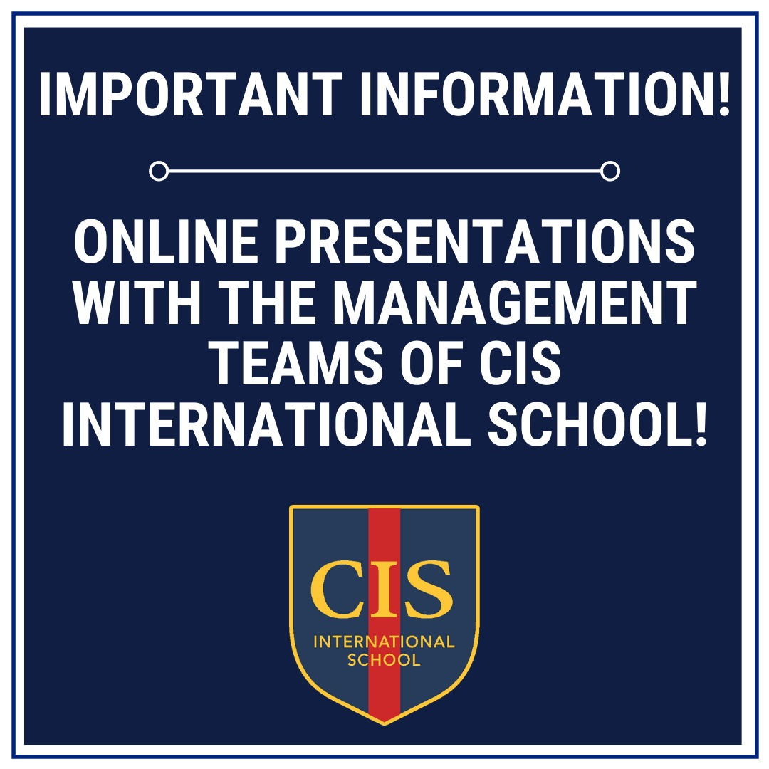 Online presentations with the Management teams of CIS International School